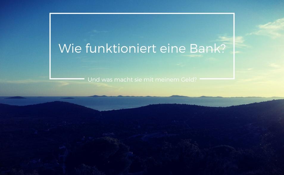 wie-funktioniert-eine-bank-954-588-1